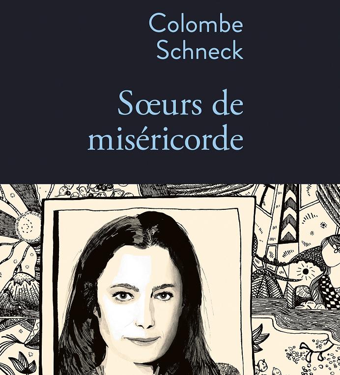 «Soeurs de Misericorde», Colombe Schneck dans les pas d'une immigrée bolivienne