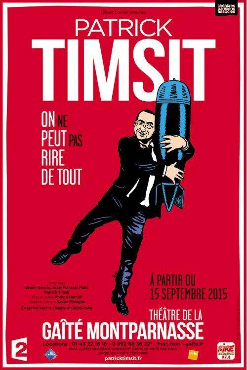 Patrick Timsit contre-vérifie que l'« On ne peut pas rire de tout » au Théâtre de la Gaîté