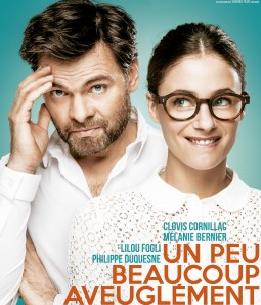 [Sortie DVD] « Un peu beaucoup aveuglément », de Clovis Cornillac