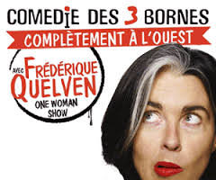 Complètement à l'ouest, One woman show