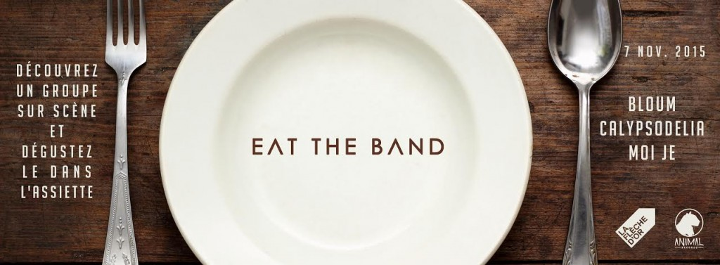 Eat The Band : Moi Je + Bloum + Calypsodelia