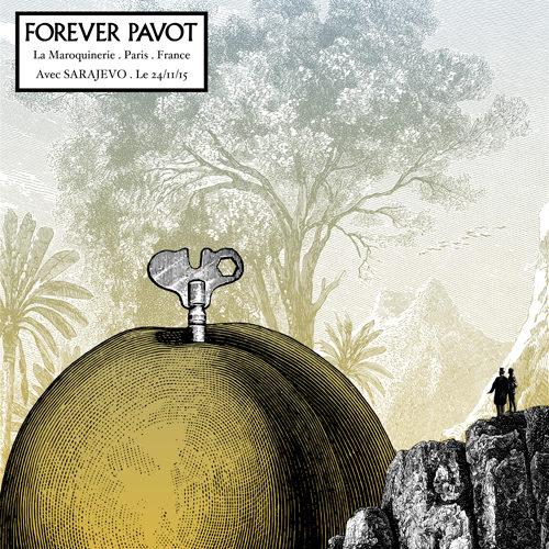 Gagnez 3 x 1 places pour le concert de Forever Pavot !