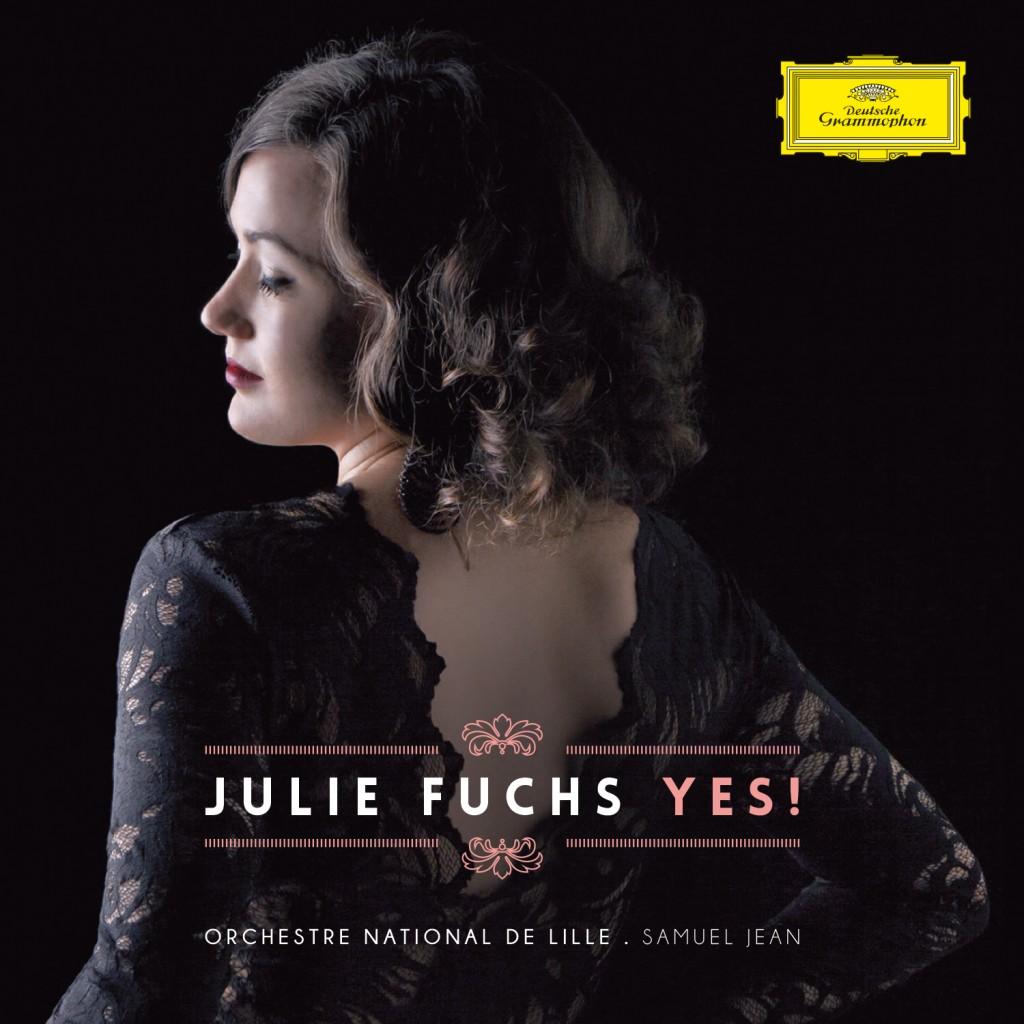 L'album de Julie Fuchs : «Yes!», ça fait plaisir!