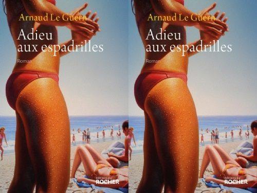 « Adieu aux espadrillles » de Arnaud le Guern : Romance bobo sur les bords du lac Léman
