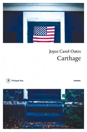 «Carthage», le dernier Joyce Carol Oates, en lice pour le prix Médicis