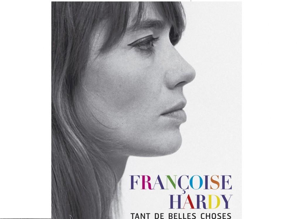 Réédition : «Tant de belles choses», une biographie mélancolique de Françoise Hardy par Pierre Mikaïloff