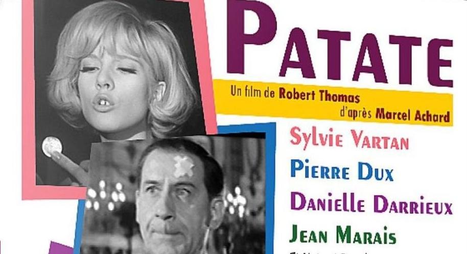 [Sortie dvd ] «Patate», une comédie de Robert Thomas avec Pierre Dux, Danielle Darrieux, Sylvie Vartan et Jean Marais