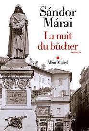 «La nuit du bûcher» de Sándor Márai : l'Inquisition auscultée