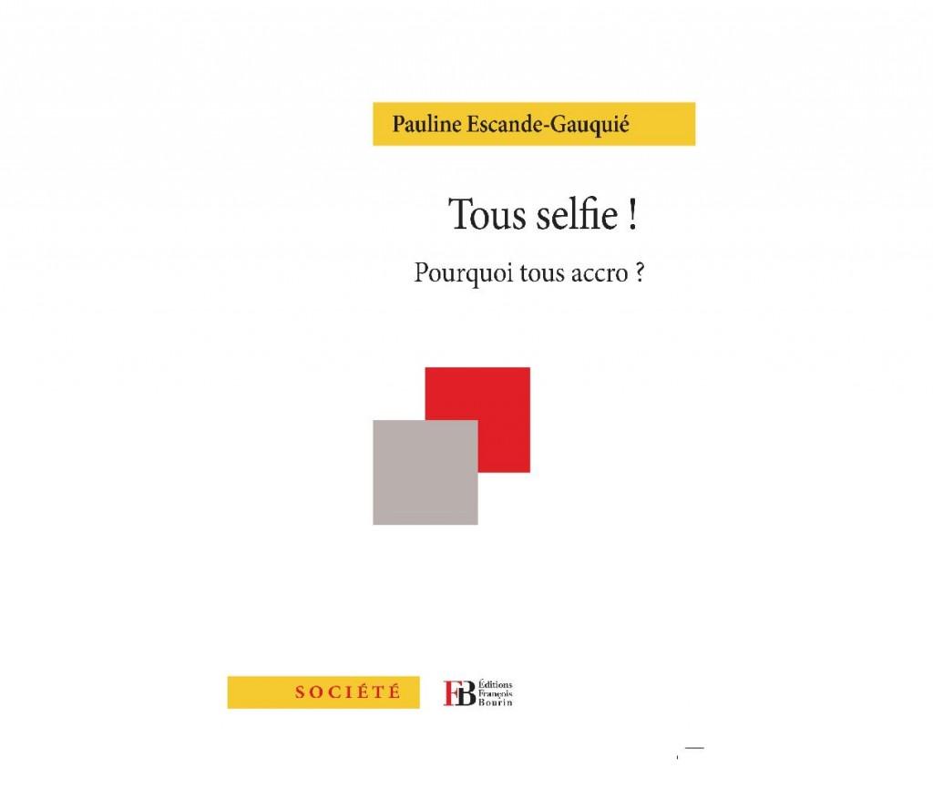 « Tous selfie » : Pauline Escande-Gauquié décrypte la folie des selfies