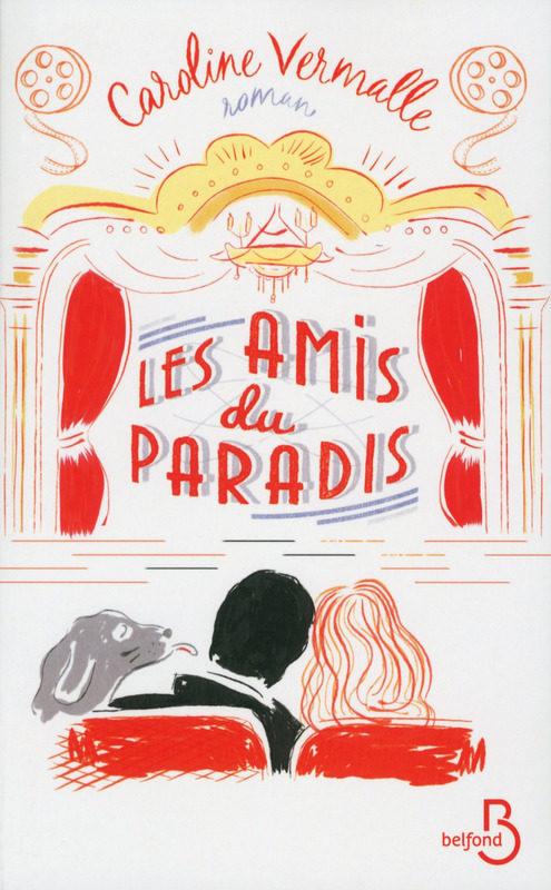 « Les amis du Paradis » de Caroline Vermalle : tout en douceur à la gloire du cinéma