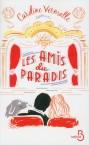 « Les amis du Paradis » de Caroline Vermalle