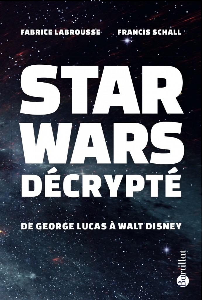 [Star Wars] Tout savoir avec Star Wars Décrypté