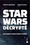 Star Wars Décrypté Labrousse Schall