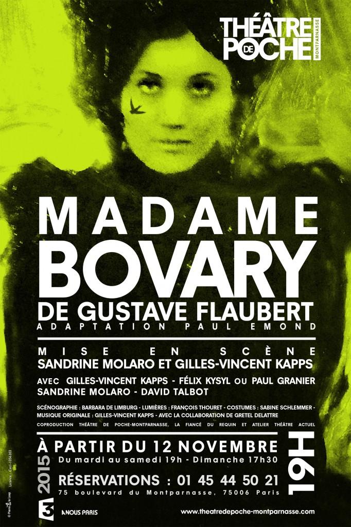 Madame Bovary, pièce de théâtre de Flaubert, écrivain du 21e siècle