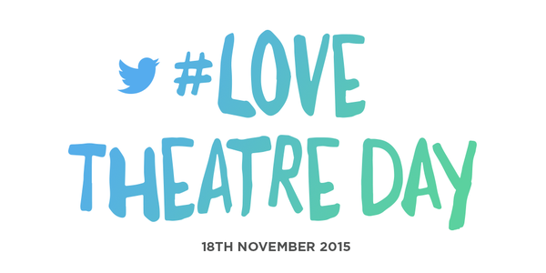 #LoveTheatreDay, show must go on