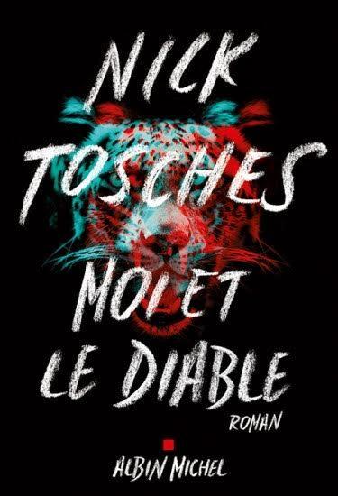 « Moi et le Diable » de Nick Tosches : mysticisme et perversion new-yorkaise