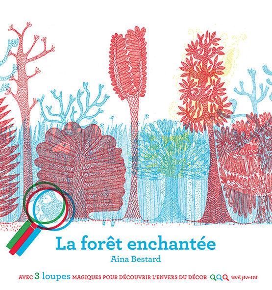 «La forêt enchantée» d'Aina Bestard, la vie cachée de la forêt.