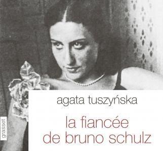 « La fiancée de Bruno Schulz » : un roman romantique et mélancolique d'Agata Tuszynska