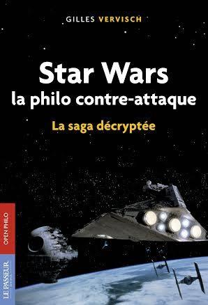 [Star Wars] « La philo contre-attaque » : voyage dans la saga de la philosophie