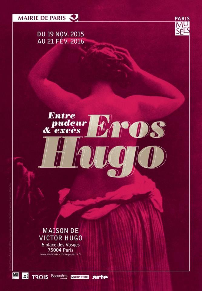 « Eros Hugo : entre pudeur & excès » : Victor Hugo le libertin