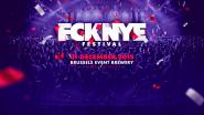 FCKNYE Festival @ Brussels