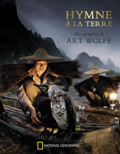 Hymne à la terre, le sublime livre de photographies d'Art Wolfe