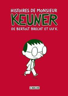 « Histoires de Monsieur Keuner », de Bertolt Brecht et Ulf K.