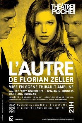 «L'autre» de Florian Zeller, Mise en scène Thibault Ameline