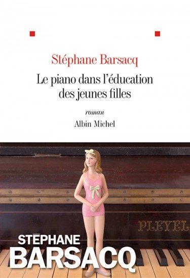 « Le piano dans l'éducation des jeunes filles » de Stéphane Barsacq : de la difficulté de trouver l'amour véritable