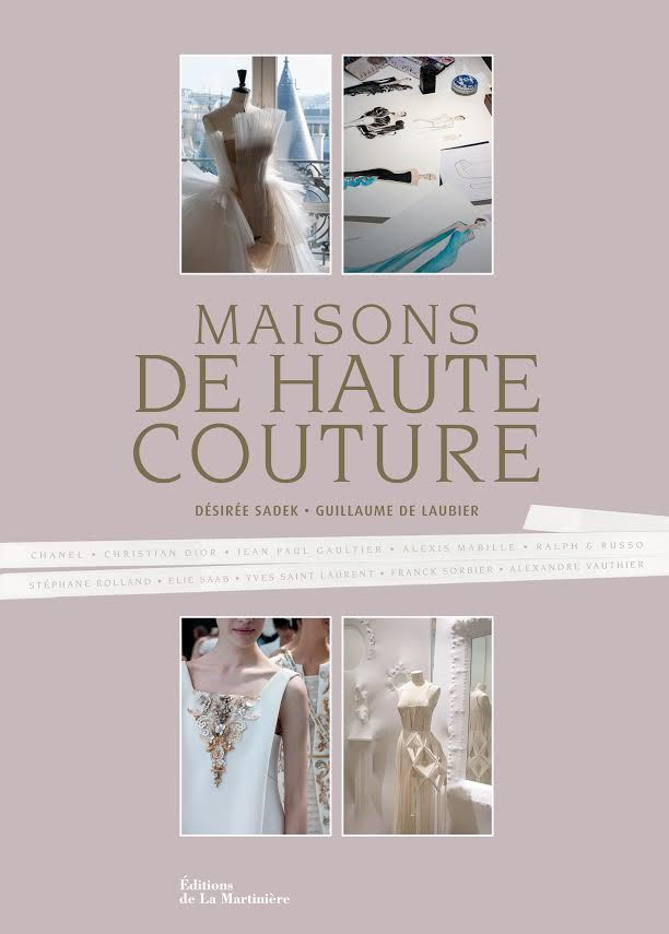 «Maisons De Haute Couture» : Reflet de d'une certaine élégance à la française