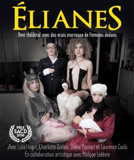 Avignon OFF, «ElianeS», objet jubilatoire, au Théâtre des Béliers