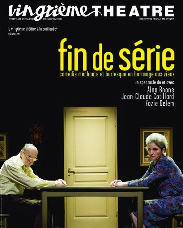 « Fin de Série » au Vingtième Théâtre. Reprise