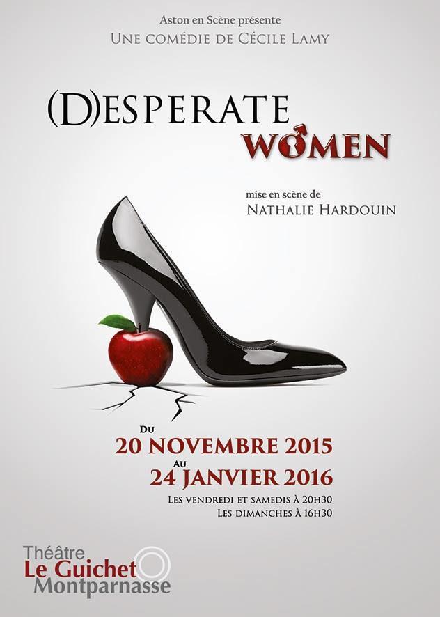 «Desperate Women» au Guichet Montparnasse