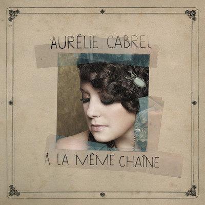 Aurelie Cabrel à la même chaine