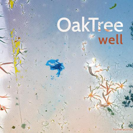 OakTree : «Well»