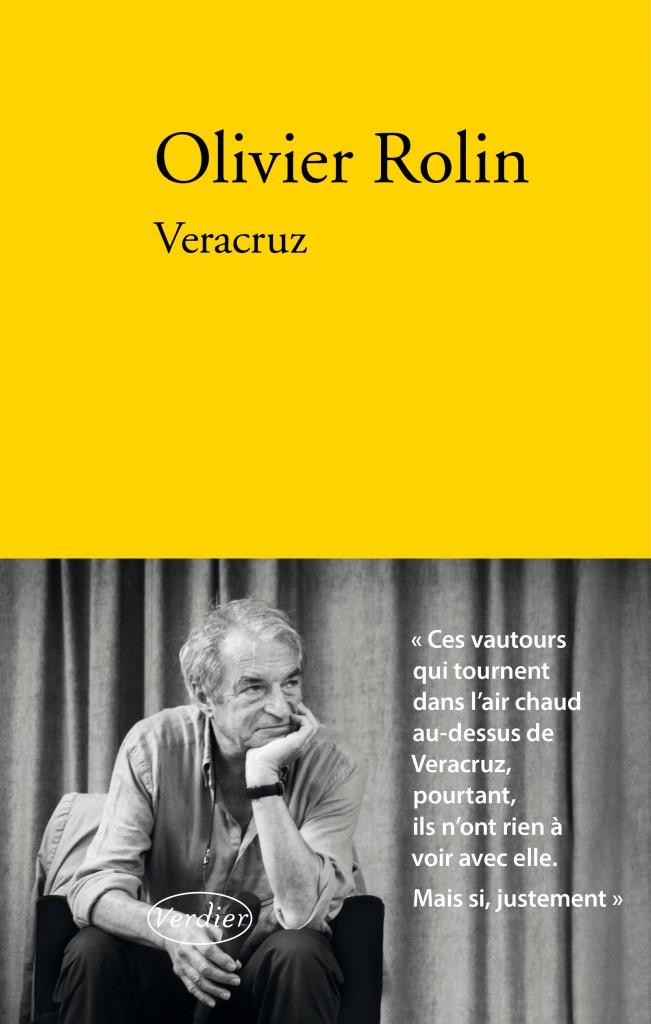 « Veracruz » : le beau roman d'Olivier Rolin