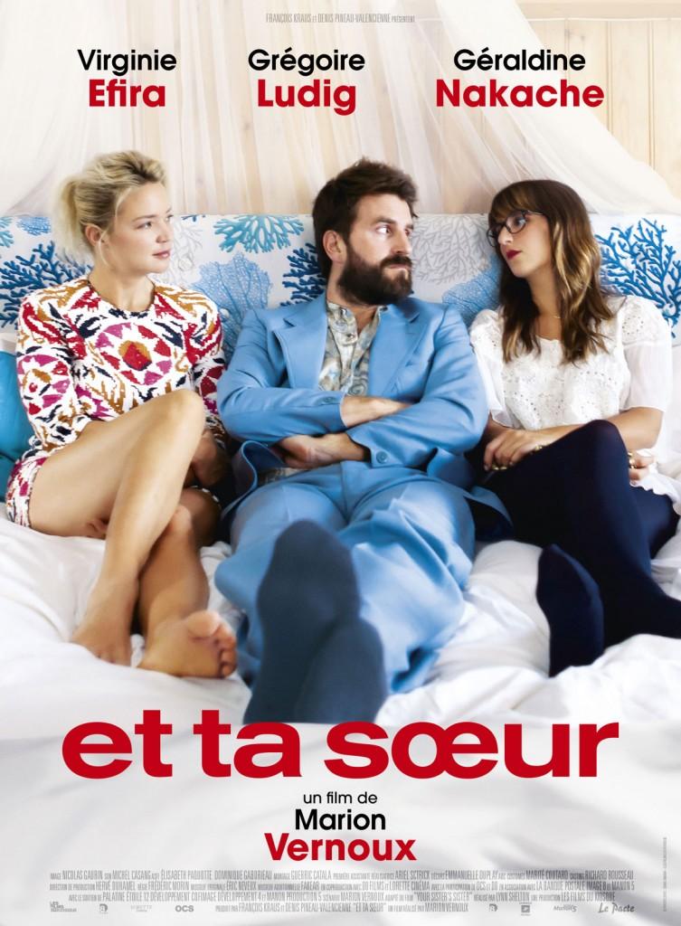 [Critique] « Et ta sœur » Virginie Efira et Géraldine Nakache dans un remake de Your sister's sister