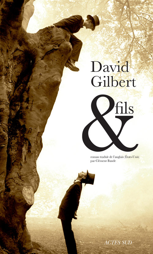 « & Fils » de David Gilbert : fresque familiale nostalgique à la new-yorkaise