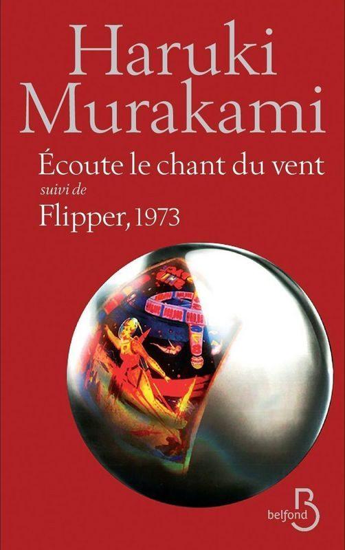 Retour aux sources murakamiennes avec «Écoute le chant du vent» et «Flipper, 1973»