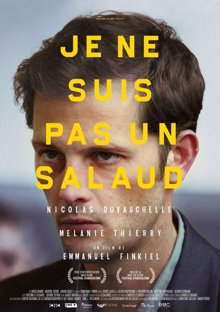 [Critique] « Je ne suis pas un salaud » Nicolas Duvauchelle, troublant de mal-être et de rage