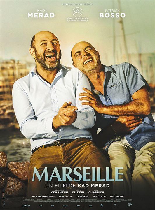 [Critique] du film « Marseille » Hommage nostalgique décousu de Kad Merad à la cité phocéenne