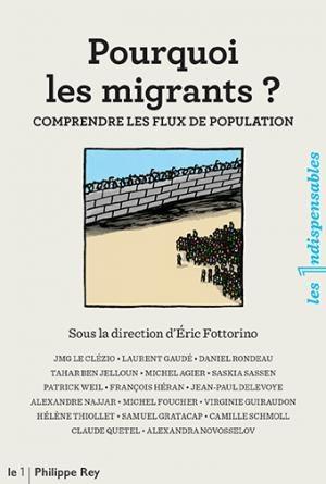 « Pourquoi les migrants ? » le petit livre explicatif du « 1 »