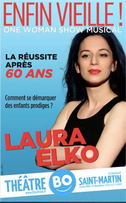 [ITW] Laura Elko dans «Enfin Vieille!» au Théâtre Bo-Saint Martin