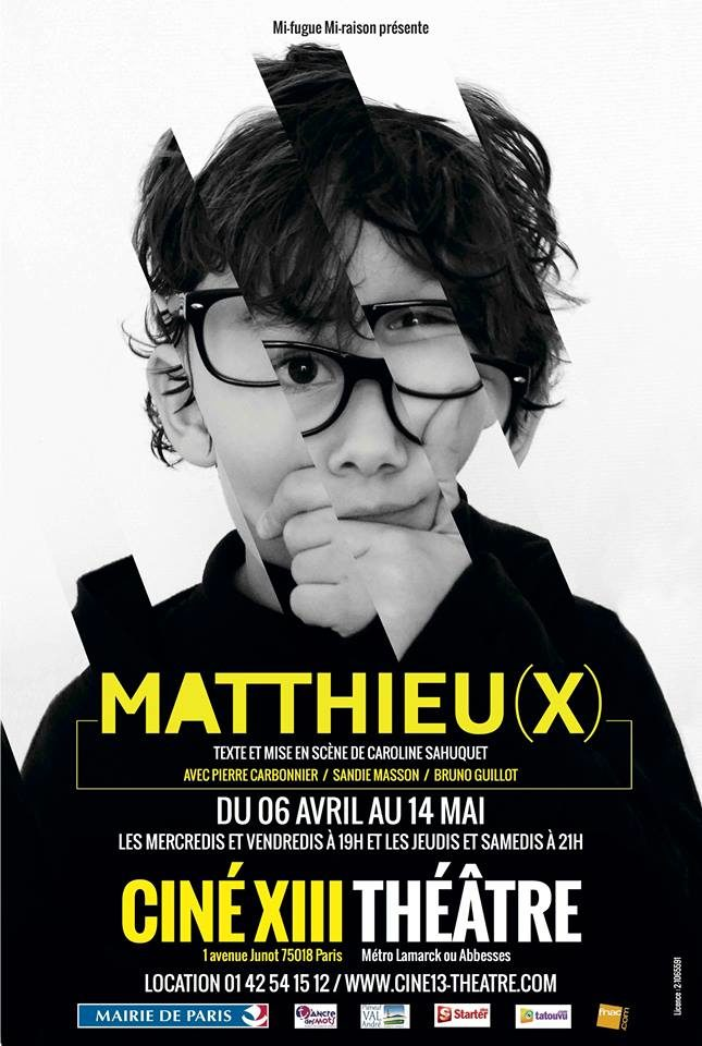«Matthieu(x)» de Caroline Sahuquet