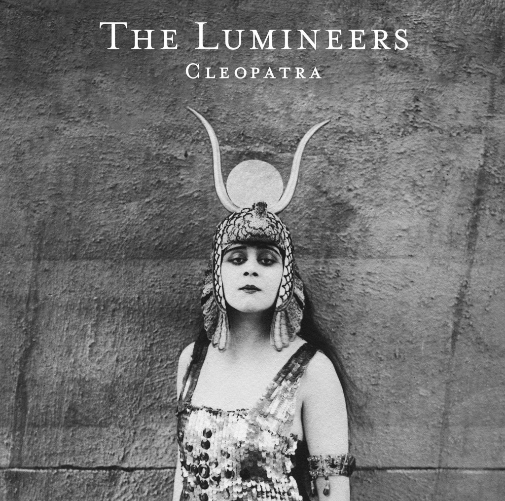 The Lumineers : « Cleopatra »