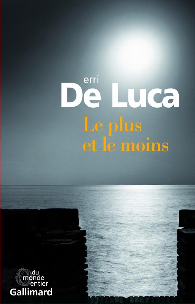 «Le plus et le moins» de Erri de Luca : une vie ouvrière