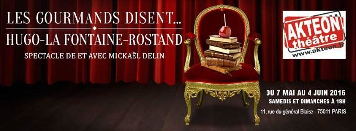 Les Gourmands disent, un seul en scène littéraire pour spectateurs gourmets