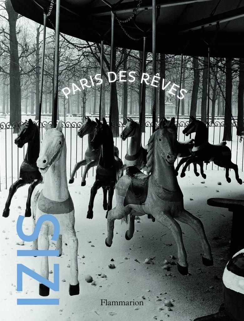 Gagnez 4 exemplaire du Beau-Livre «Izis Paris des rêves»