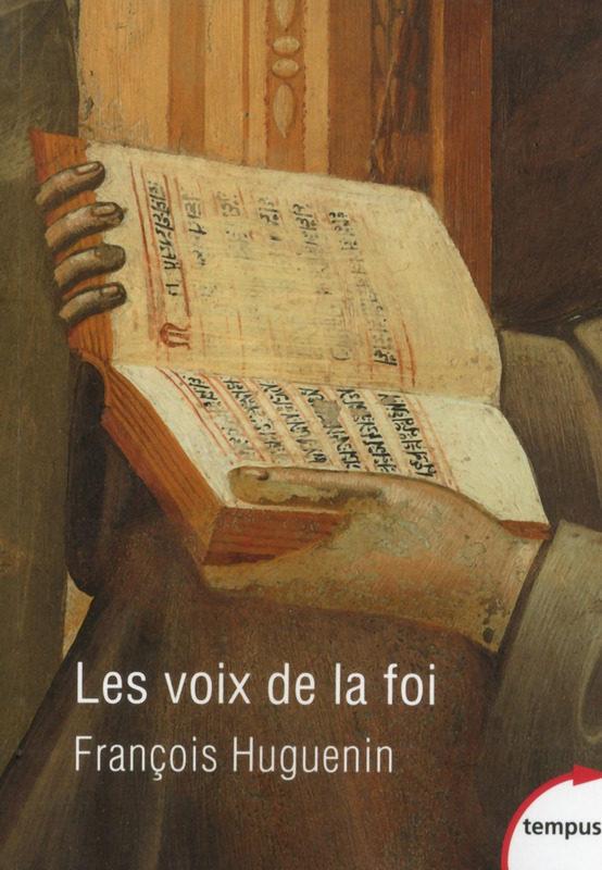 Les voix de la foi, les textes clés du catholicisme