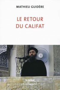 Visuel - Le retour du califat